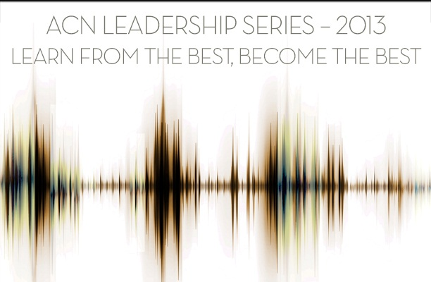 ACN Leadership Audio Series